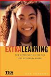Extra Learning : Out of School Learning and Study Support in Practice, Andrews, Kay, 0749433434