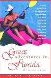 Great Adventures in Florida, Timothy O'Keefe, 0897323432