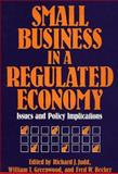 Small Business in a Regulated Economy 9780899303437