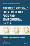 Advanced Materials for Agriculture, Food and Environmental Safety, , 1118773438