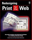Redesigning Print for the Web, Garcia, Mario R., 1568303432