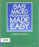 SAS Macro Programming Made Easy, Burlew, Michele M., 1580253431