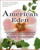 American Eden, Wade Graham, 006158343X