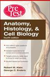 Anatomy, Histology, and Cell Biology, Klein, Robert and Enders, George C., 0071623434