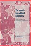 The Search for Political Community : American Activists Reinventing Commitment, Lichterman, Paul, 0521483433