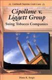 Cipollone v. Liggett Group, Diana K. Sergis, 076601343X