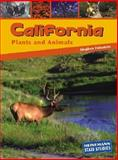California Plants and Animals, Stephen Feinstein, 1403403430