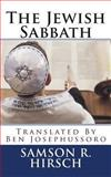 The Jewish Sabbath, Samson Raphael Hirsch, 1492373435