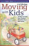 Moving with Kids, Lori Collins Burgan, 1558323430