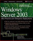 Windows Server 2003 : Best Practices for Enterprise Deployments, Ruest, Nelson and Ruest, Danielle, 007222343X