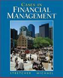 Cases in Financial Management, Stretcher and Michael, Timothy B., 0131483439