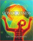 Consciousness : An Introduction, Blackmore, Susan, 019515343X