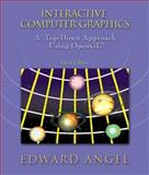 Interactive Computer Graphics : A Top-down Approach Using OpenGL, Angel, Edward, 0201773430