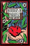 Intruders in Paradise, John B. Sanford, 0252023439