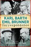Karl Barth-Emil Brunner Correspondence, Barth, Karl, 056756343X