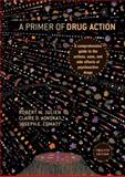 Primer of Drug Action, Julien, Robert M. and Advokat, 1429233435
