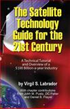 The Satellite Technology Guide for the 21st Century, 2nd. Edition, Virgil Labrador, 1466313439