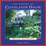 The History of Clevelands House, Susan Pryke, 1550463438