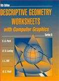 Descriptive Geometry Worksheets with Computer Graphics, Paré, E. G. and Loving, R. O., 0023913444