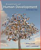 Essentials of Human Development : A Life-Span View, Kail, Robert V. and Cavanaugh, John C., 1133943446