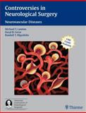 Controversies in Neurological Surgery : Neurovascular Diseases, , 1588903443