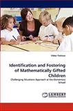 Identification and Fostering of Mathematically Gifted Children, Viktor Freiman, 3838343441