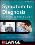 Symptom to Diagnosis an Evidence Based Guide, Stern, Scott and Cifu, Adam, 0071803440