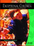 Exceptional Children : An Introduction to Special Education, Heward, William L., 0130993441