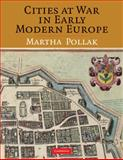 Cities at War in Early Modern Europe 9780521113441