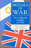 Signals of War : The Falklands Conflict of 1982, Freedman, Lawrence and Gamba-Stonehouse, Virginia, 0691023441