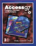 Microsoft Access 97 Complete Concepts and Techniques, Shelly, Gary B. and Cashman, Thomas J., 0789513447