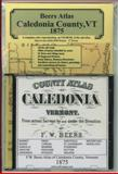 County Atlas of Caledonia, Vermont, 1875, CD Edition,, 0911653449