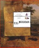 The U. S. Mexican War, Christensen, Tom and Christensen, Carol, 0912333448