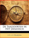 De Taalsoorten in Het Javaansch, A. h. j. g. Walbeehm, 1147653445