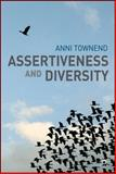 Assertiveness and Diversity, Townend, Anni, 1403993440