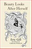 Beauty Looks after Herself, Eric Gill, 1887593446