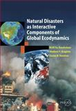 Natural Disasters as Interactive Components of Global-Ecodynamics, Kondratyev, Kirill Ya and Krapivin, Vladimir F., 3540313443