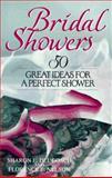 Bridal Showers, Sharon E. Dlugosch and Florence E. Nelson, 0399513442