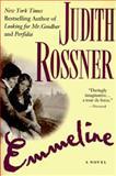 Emmeline, Judith Rossner, 0385333447
