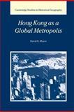 Hong Kong As a Global Metropolis, Meyer, David R., 0521643449