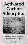 Activated Carbon Adsorption, Bansal, Roop Chand and Goyal Meenakshi, 0824753445