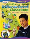 Activities for the Differentiated Classroom : Science Grades 6-8, Gregory, Gayle H. and Chapman, Carolyn, 1412953448