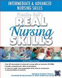 Intermediate to Advanced Nursing Skills, Prentice-Hall Staff and Pearson Education Staff, 0131193449