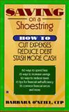 Saving on a Shoestring, Barbara O'Neill, 0425153444