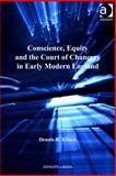 The Court of Chancery Equity and Conscience in Early Modern England, Klinck, Dennis R., 0754693449