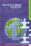 Restructuring Societies : Insights from the Social Sciences, , 0886293448