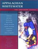Appalachian Whitewater, Bob Sehlinger and Don Otey, 0897323440