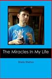 The Miracles in My Life, Sheila Shelton, 1481013440