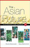 The Asian Future Vol. 2 : Dialogues for Change, , 1842773445