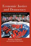 Economic Justice and Democracy, Robin Hahnel, 0415933447